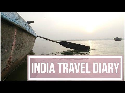 INDIA TRAVEL DIARY !