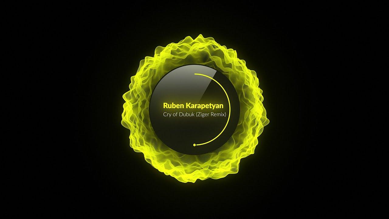 PREMIERE: Ruben Karapetyan - Cry of Dubuk (Ziger Remix) [Eat My Hat Music]