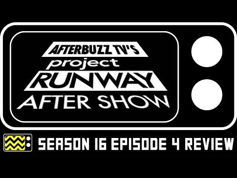 Project Runway Season 16 Episode 4 Review & After  Show | AfterBuzz TV