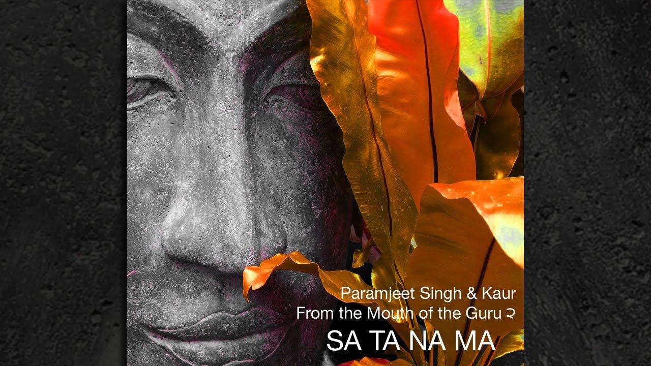 Sa Ta Na Ma Mantra Kundalini Yoga Meditation Von Paramjeet Singh Kaur Youtube