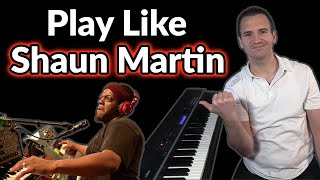 How to Play Piąno Like Shaun Martin (Snarky Puppy)