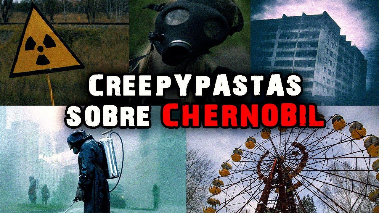 5 Creepypastas Sobre CHERNÓBIL ☢
