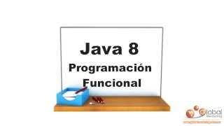 Curso Java 8 Expresiones Lambda - Programación Funcional con Java