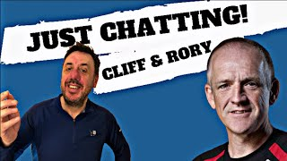 Just Chatting!! Cliff and Rory