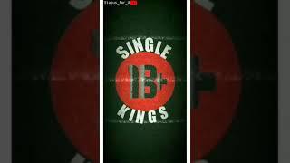 Single Kings what's app status