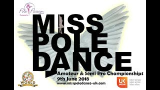Miss Pole Dance UK 2018 Semi Pro & Best Tricks Winner - Liam Tipping