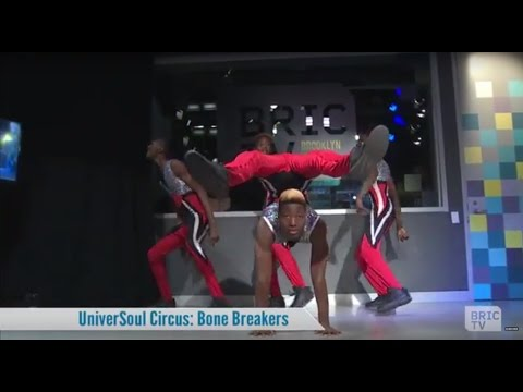 UniverSoul Circus Contortionists the Bonebreakers Perform @ BRIC | BK Live