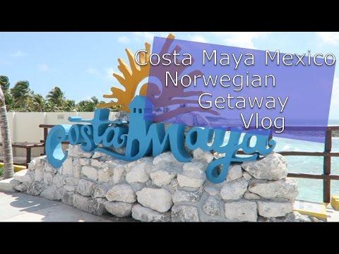 Norwegian Getaway Cruise Vlog   Costa Maya Mexico
