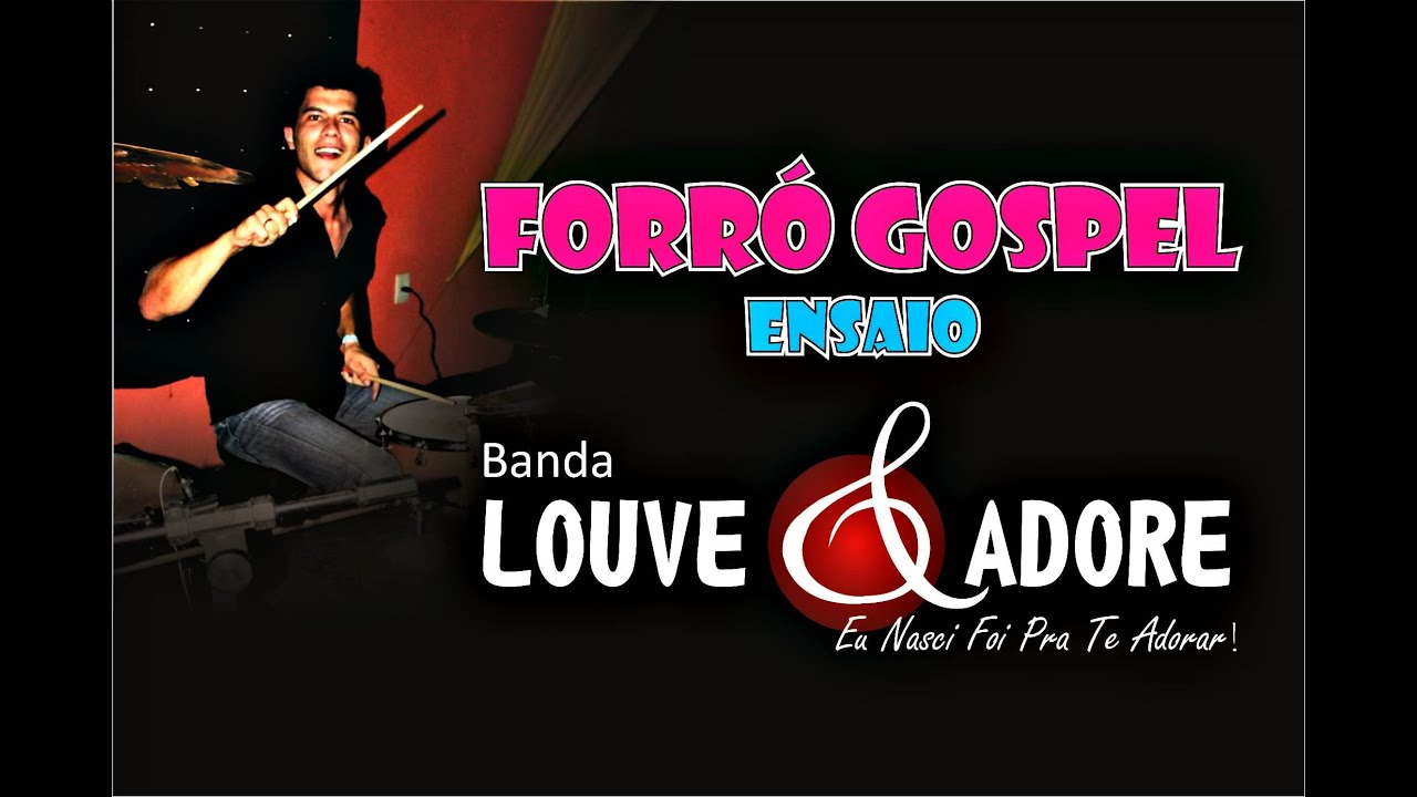 Forró Gospel 2014 / ensaio da Banda Louve e Adore