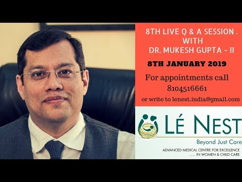 8th Live Q & A Session with Gynaecologist & Obstetrician Dr. Mukesh Gupta