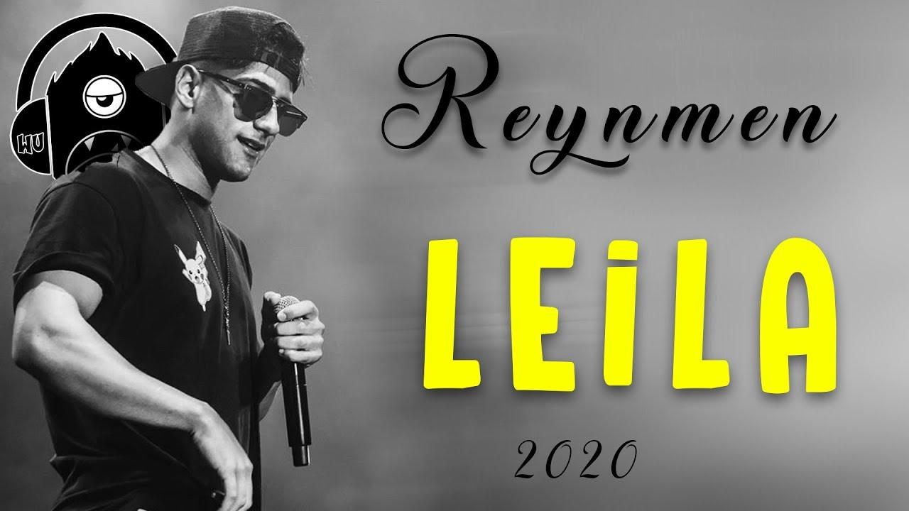 Reynmen Leila Wu Remix Youtube