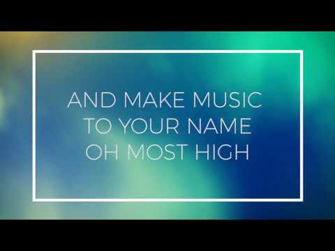 Psalm 92 (O Most High) Lyric Video
