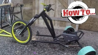 how to build a homemade drift trike on a budget part 1