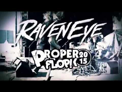 RavenEye Headline Properflop! 2015