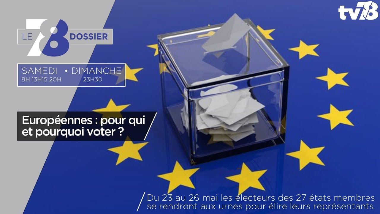 7/8 Dossier. Européennes : pour qui et pourquoi voter ?