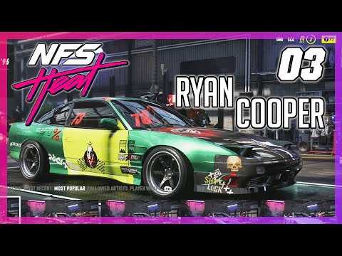 Ryan Cooper Returns! ProStreet 180SX   NFS Heat Playthrough Part 3 (100%, Hard, 60FPS, Ultra)