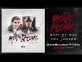 Mass of Man - Move Along (Feat. The Jokerr)