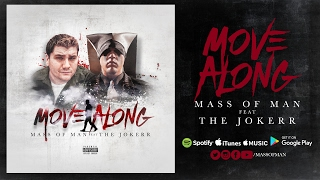Download lagu Mass of Man - Move Along (Feat. The Jokerr)
