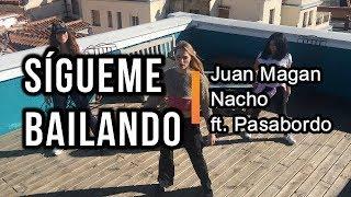 SIGUEME BAILANDO * ZUMBA * Juan Magan, Nacho ft. Pasabordo