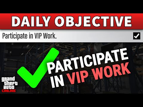 Participate in VIP Work DAILY OBJECTIVE GUIDE (GTA ONLINE)