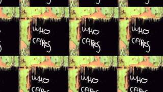 Latch Key Kid | Who Cares