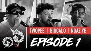 16 Bars Thailand | EP01 |  TWOPEE, BIG CALO & NGAZ YB