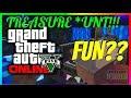 A TREASURE HUNT!! IN SEARCH OF FUN?? | GTA ONLINE