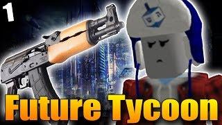 AK-47 V ROBLOXU? - Roblox Future Tycoon #1!