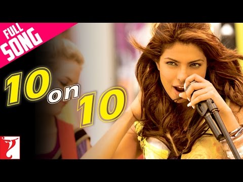 10 on 10 - Full Song | Pyaar Impossible | Priyanka Chopra | Mahua | Anushka | Naresh