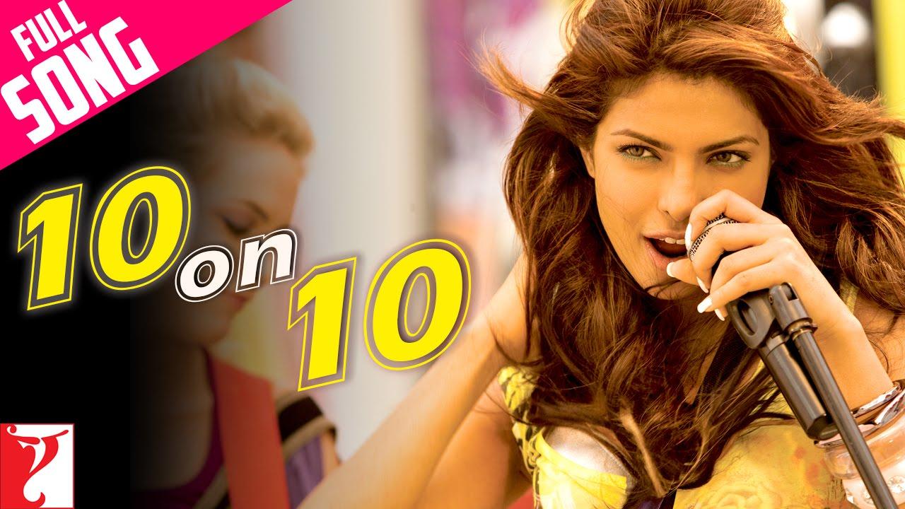 Download 10 on 10 | Full Song | Pyaar Impossible | Priyanka Chopra | Mahua, Anushka, Naresh | Salim-Sulaiman