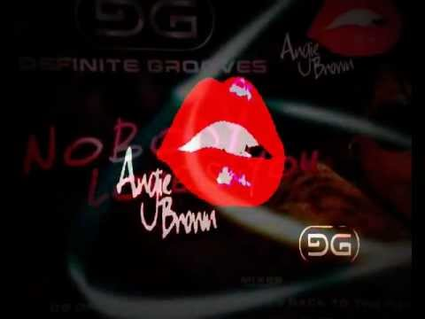 DEFINITE GROOVES FEAT. ANGIE BROWN - NOBODY LOVES YOU (CHRONIKAL DVS REMIX)