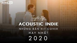Acoustic Cover 2020 - Những Bản Hits Cover Triệu Vew Nghe Hoài Không Chán #2