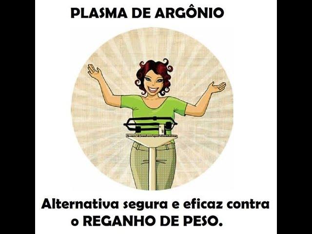 Plasma de Argônio para tratamento do reganho de peso.