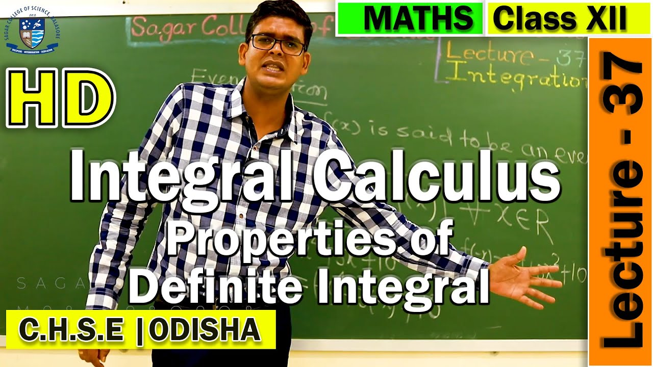 Integral Calculus | Lecture -37 | Properties of Definite integrals | Online Class