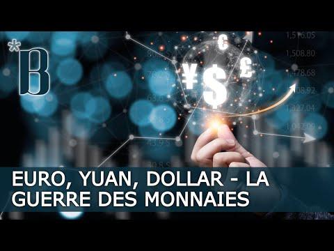 Euro, Yuan, Dollar - La Guerre Des Monnaies!