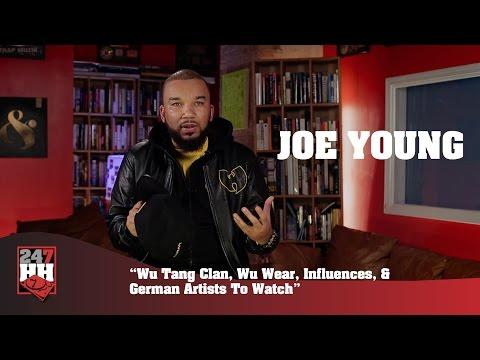 Joe Young - Wu Tang Clan, Wu Wear, Influences, & German Artists To Watch (247HH Exclusive)