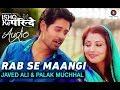 Rab Se Maangi | Ishq ke parindey | FULL AUDIO (320kbps) | ZEE | Javed Ali, Palak Muchhal