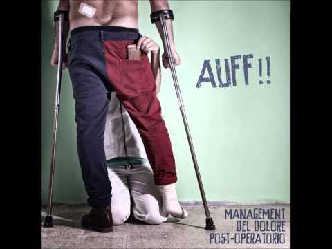 Management Del Dolore Post-Operatorio - Auff!! [CD 2012]