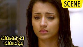 Trisha Leaves Abhinay And Runs For Jiiva - Emotional Love Scene-Chirunavvula Chirujallu Movie Scenes