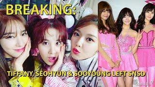 BREAKING : TIFFANY, SEOHYUN & SOOYOUNG Meninggalkan SM ENT! - Stafaband