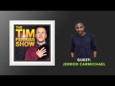 Jerrod Carmichael Interview | The Tim Ferriss Show (Podcast)