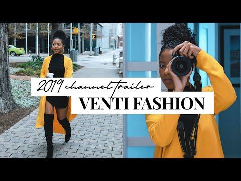 VENTI FASHION | 2019 Channel Trailer thumbnail