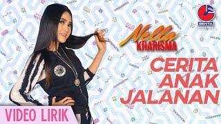 Nella Kharisma - Cerita Anak Jalanan (Official Video Clip)