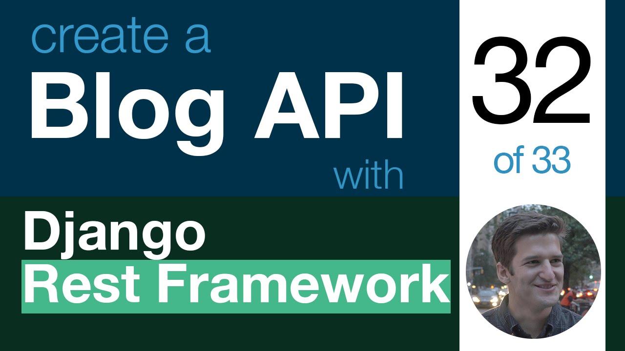 Blog API with Django Rest Framework 32 of 33 - Django Rest Framework JWT &  Curl Tests