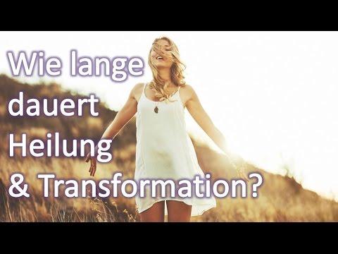 Wie lange dauert Heilung & Transformation?