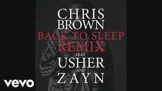 Chris Brown - Back To Sleep (Remix) (Official Audio) ft. Usher, ZAYN