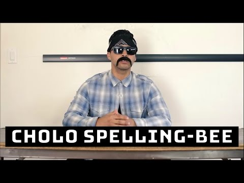 Cholo Spelling-bee - David Lopez