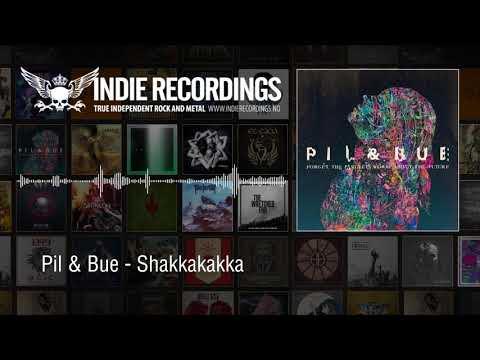 Pil & Bue - Shakkakakka