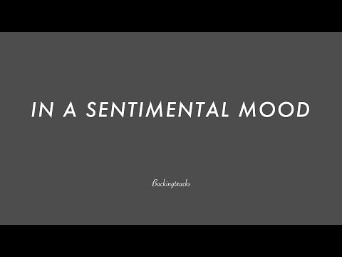 In A Sentimental Mood  Jazz Backing Track Play Along