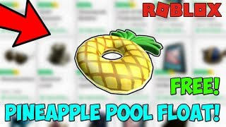 HOW TO GET PINEAPPLE POOL FLOAT FOR FREE ON ROBLOX| JULY,2019